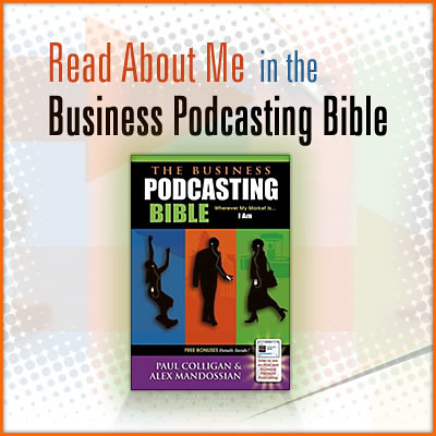 Business Podcasting Bible