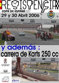 COPA DE ESPAÑA DE RESISTENCIA-CARRERA KARTS 250 - Albacete 29 y 30 de Abril 2006