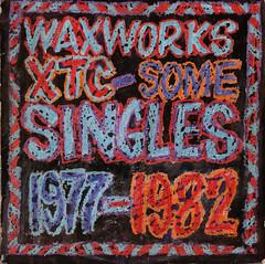 xtc | waxworks - some singles 1977 - 1982