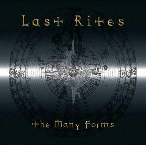 LAST RITES: The Many Forms (Last Rites Records 2005)