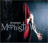 MEPHISTO WALZ: Insidious (The Fossil Dungeon 2004)