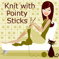 Knit with Pointy Sticks