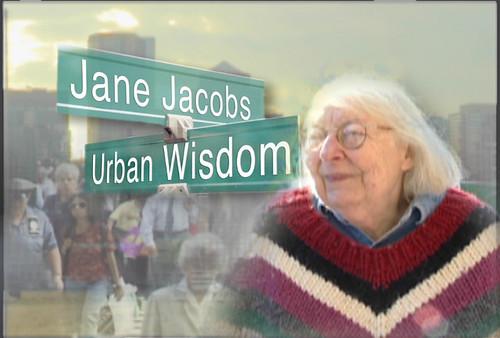 Jane Jacobs, 1916-2006