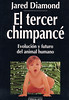 Jared Diamond, El Tercer chimpanc?