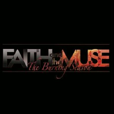 FAITH AND THE MUSE: The Burning Season (Metropolis 2003)