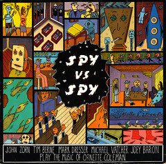 john zorn | spy vs. spy: the music of ornette coleman