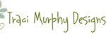 Traci Murphy