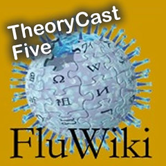 theorycast.05 :: Interview with FluWiki editor, DemfromCT