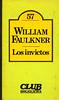 William Faulkner, Los Invictos