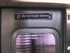 do not forget slavery