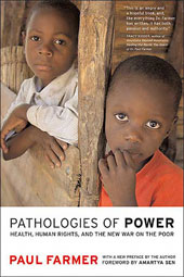 Paul_Farmer_Pathologies_of_