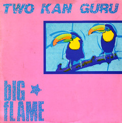 bIG fLAME | two kan guru