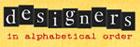 List of Designers