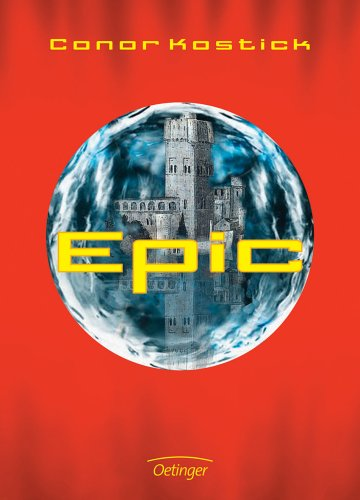 The German cover of Epic by Conor Kostick