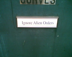 Ignore Alien Orders. Photo hosted at Flickr