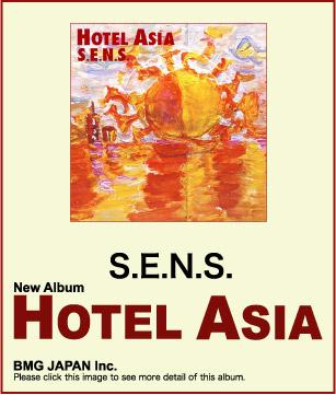Hotel Asia---S.E.N.S新专辑 - laului - 我的博客