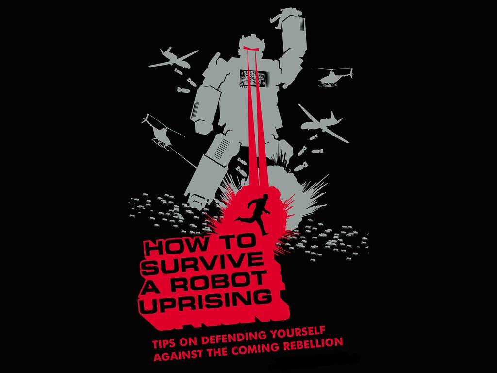 Robot Uprising!