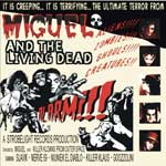 MIGUEL AND THE LIVING DEAD: Alarm!!! (Strobelight Records 2005)