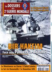 Bir Hakeim - les Dossiers de la 2e GM