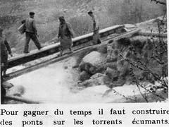 Génie- Authion 1945 printemps - construire des ponts sur des torrents écumants