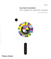 Factory Records the Complete Graphic Album