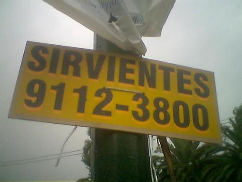 ¿Sirvientes?