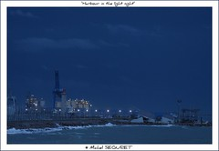 Début de nuit sur le port / Harbour in a light night photo by Michel Seguret (Thanks for + 5.500.000 views)