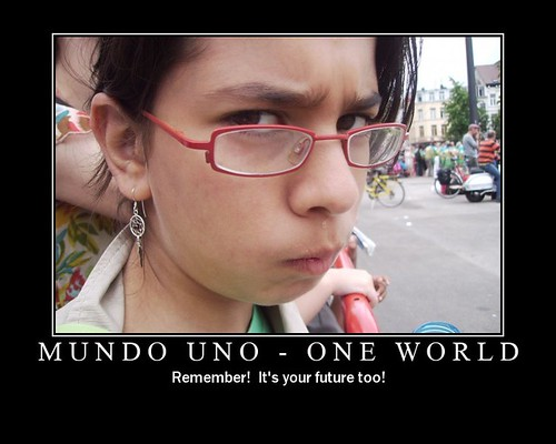 Mundo Uno - One World Motivator Poster