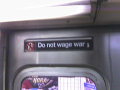 do not wage war