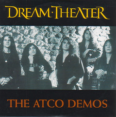 Dream Theater - The Atco Demos