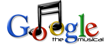 Google the Musical