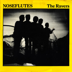 noseflutes | the ravers