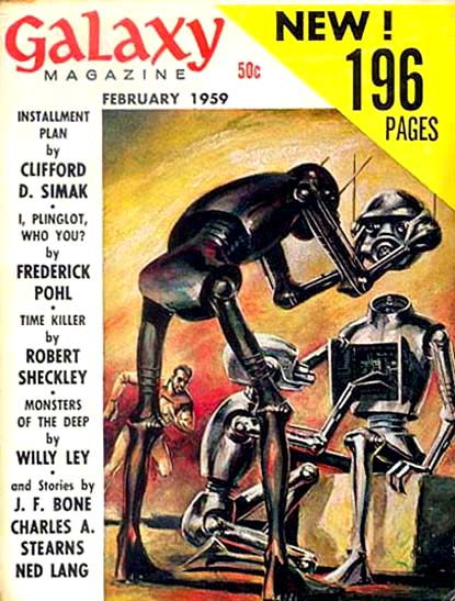 """Installment Plan"" © Galaxy, Feb 1959. All The Traps Of Earth, 1962"