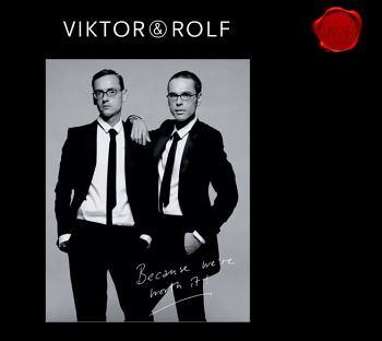 ヴィクター&ロルフ / Viktor & Rolf