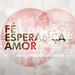 Fé, Esperança, Amor - 1920x1080