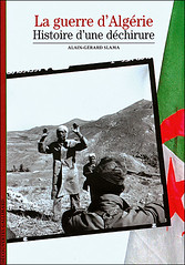 La guerre d'Algérie, Histoire d'une déchirure - Alain-Gérard SALAMA