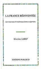 LA FRANCE RENVENTEE - Sévrine LABAT