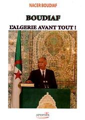 BOUDIAF, L'ALGERIE AVANT TOUT! - Nacer BOUDIAF