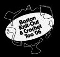 2006 Boston Knit-Out & Crochet Too