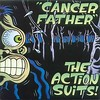 The Action Suits - *Cancer Father b/w Visualize Ballard* single, 1996 (portada)
