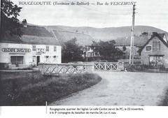 Franche Comté-Vosges- Rougegoutte- Le café cardot qui servit de PC au BM 24 le 23 novembre 1944 - Source   La Voge 2012 Hors série - Libération du pays sous-vosgien AHPSV