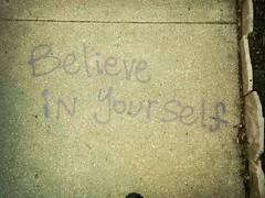 believe in yourself photo by Dear Knucklehead