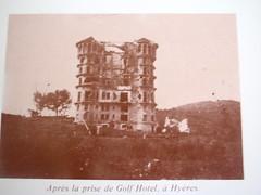 1944- Provence- Hyères : Le Golf Hôtel