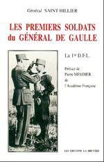 13 DBLE- LEs premiers soldats du général de Gaulle par le général Saint Hillier