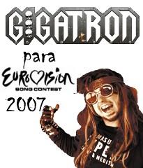 Gigatron para Eurovision 2007