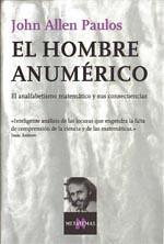 El hombre anumérico. El analfabetismo matemático y sus consecuencias