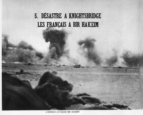 1942 Bir Hakeim - L'ennemi attaque à Bir Hakeim -campagnes d'afrique