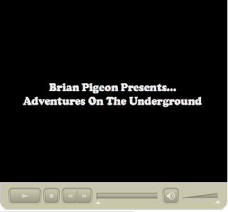 Brian Pigeon's video cam of the Tube