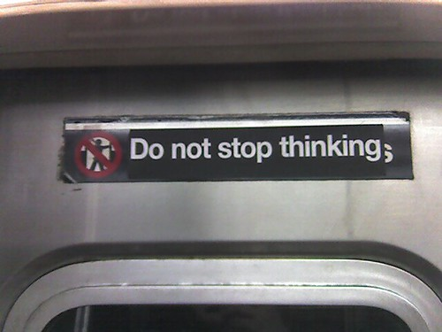 do not stop thinking