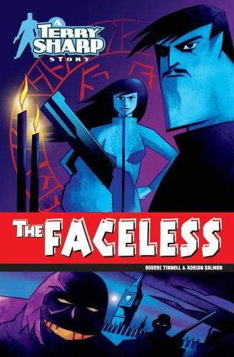 The Faceless: A Terry Sharp Story - Graphic novel by Adrian Salmon and Robert Tinnell
